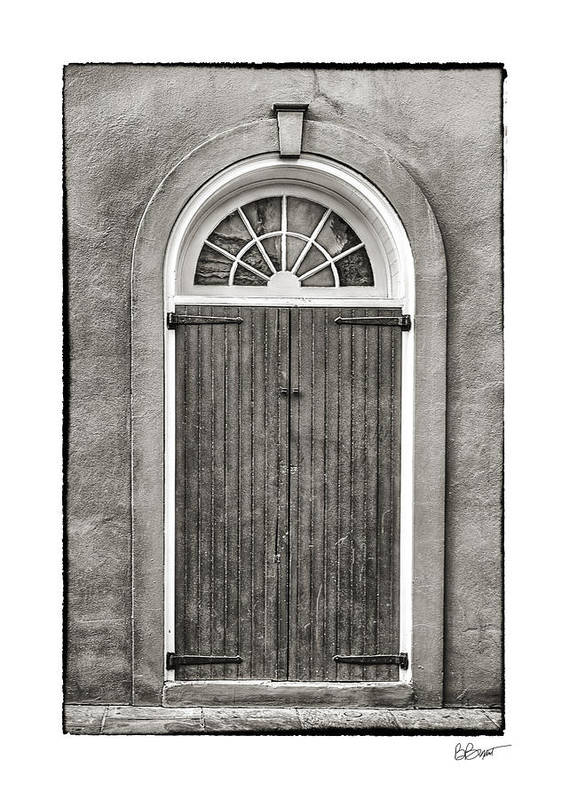 French Quarter Print featuring the photograph Arched Door In French Quarter In Black And White by Brenda Bryant