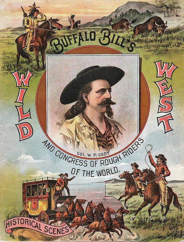Buffalo Bills Wild West Print featuring the digital art Buffalo Bills Wild West by Unknown
