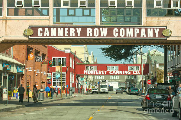Monterey California Print featuring the photograph Cannery Row Monterey California by Artist and Photographer Laura Wrede