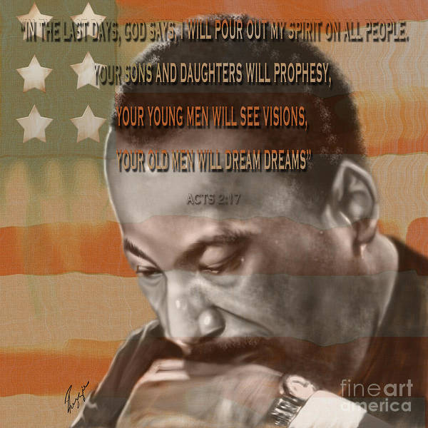 Martin Luther King Jr. Print featuring the painting Dream Or Prophecy - Dr Rev Martin Luther King Jr by Reggie Duffie