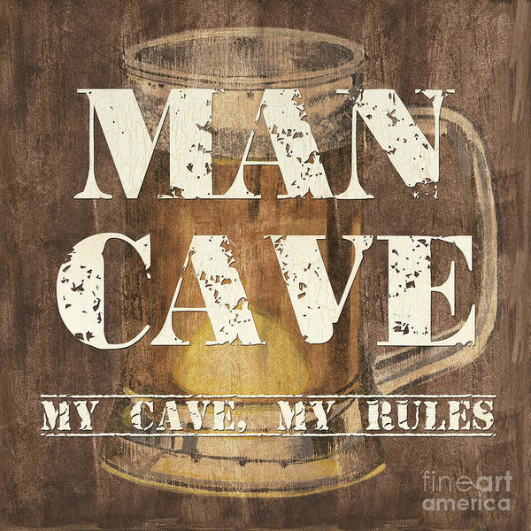 Man Print featuring the painting Man Cave My Cave My Rules by Debbie DeWitt