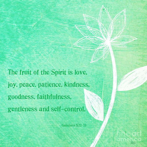 Galatians Print featuring the mixed media Fruit Of The Spirit by Linda Woods