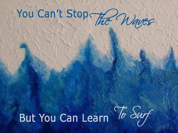 Waves Print featuring the mixed media Learning To Surf by The Art With A Heart By Charlotte Phillips