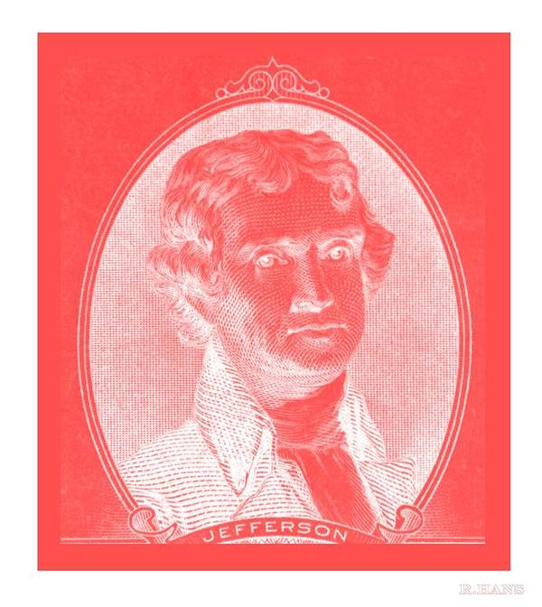 Thomas Jefferson Print featuring the photograph Thomas Jefferson In Negative Red by Rob Hans