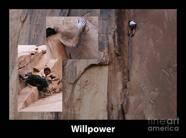 Climbing Print featuring the photograph Willpower With Caption by Bob Christopher