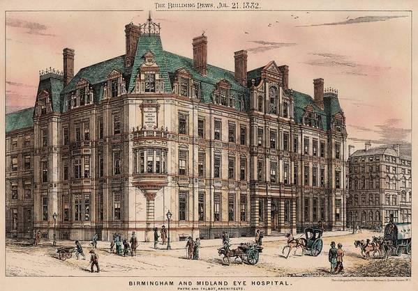 Birmingham Print featuring the painting Birmingham And Midland Eye Hospital United Kingdom 1882 by Payne and Talbot