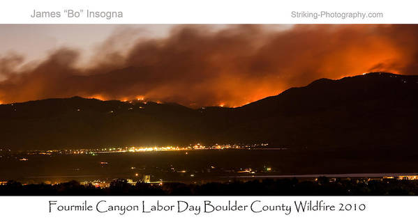 Print featuring the photograph Burning Foothills Above Boulder Fourmile Wildfire Panorama Poster by James BO Insogna