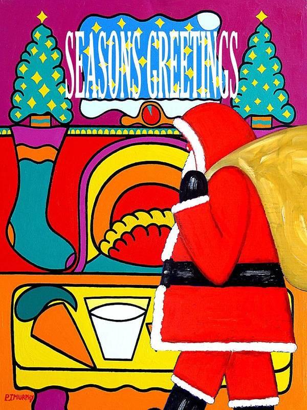 Christmas Print featuring the painting Seasons Greetings 16 by Patrick J Murphy
