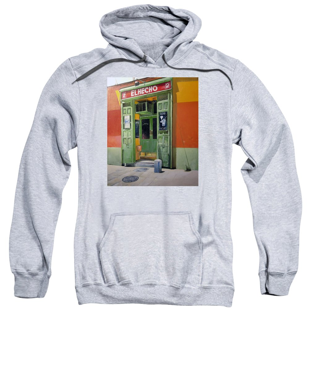 Hecho Sweatshirt featuring the painting El Hecho Pub by Tomas Castano