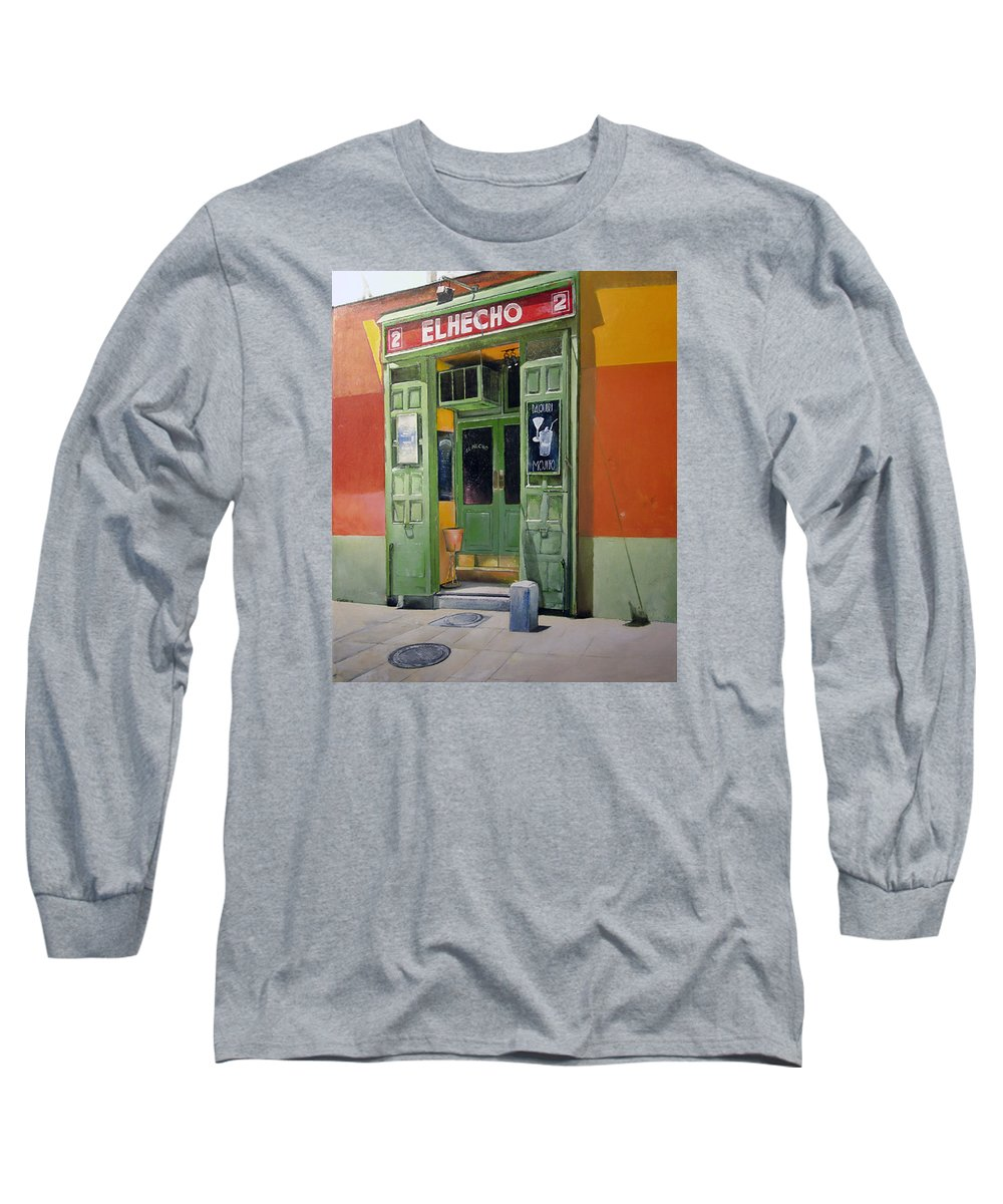 Hecho Long Sleeve T-Shirt featuring the painting El Hecho Pub by Tomas Castano
