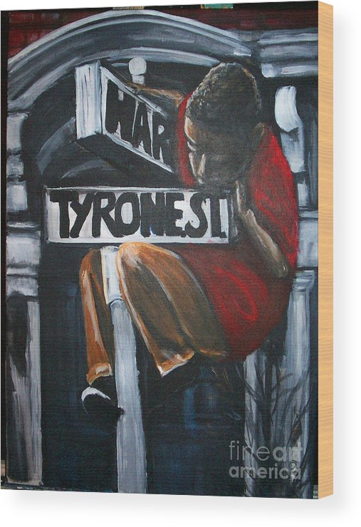 Logo Wood Print featuring the painting I Live On T.y.r.o.n.e St. Between Hart St. by Tyrone Hart