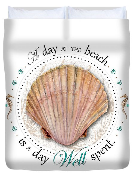 A day at the beach is a day well spent Duvet Cover by Amy Kirkpatrick