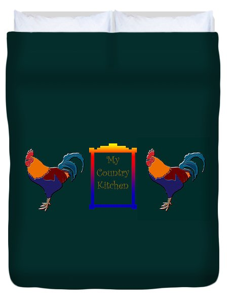 My Country Kitchen Sign Duvet Cover by Kate Farrant