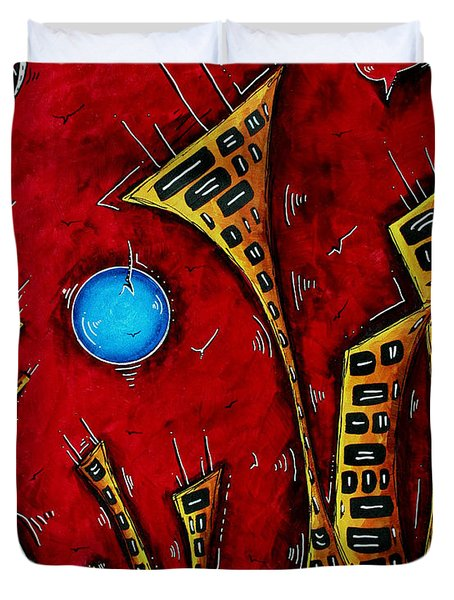Abstract City Cityscape Art Original Painting Stand Tall By Madart Duvet Cover by Megan Duncanson