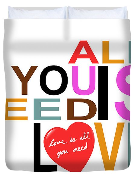 All You Need Is Love Duvet Cover by Mal Bray