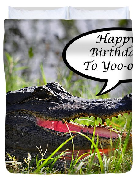 Alligator Birthday Card Duvet Cover by Al Powell Photography USA