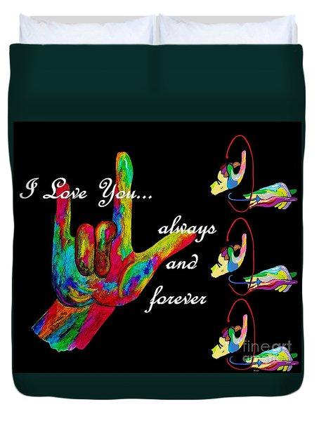 Always And Forever Duvet Cover by Eloise Schneider
