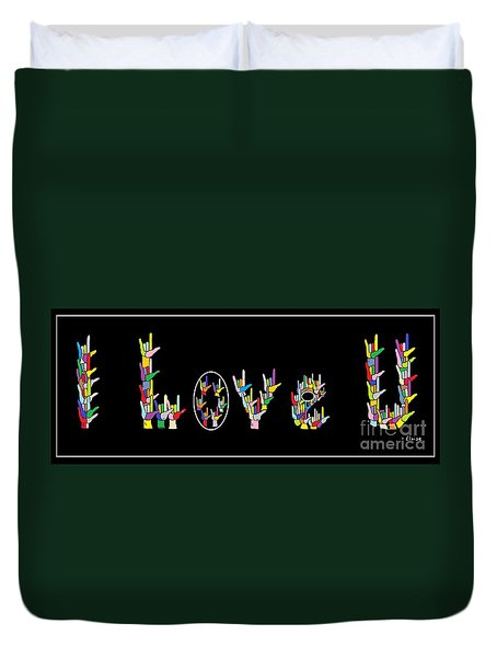 American Sign Language I Love U Duvet Cover by Eloise Schneider