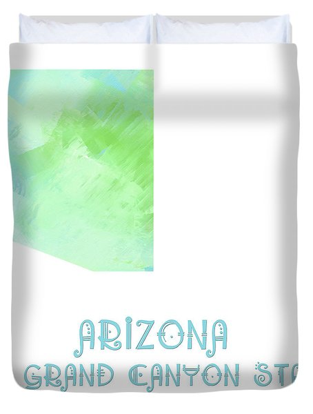 Arizona - The Grand Canyon State - Copper State - Map - State Phrase - Geology Duvet Cover by Andee Design
