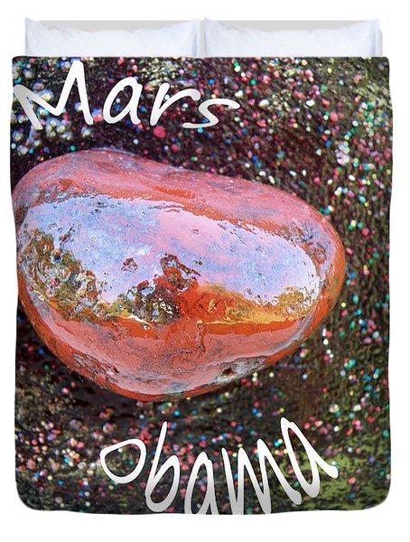 Barack Obama Mars Duvet Cover by Augusta Stylianou