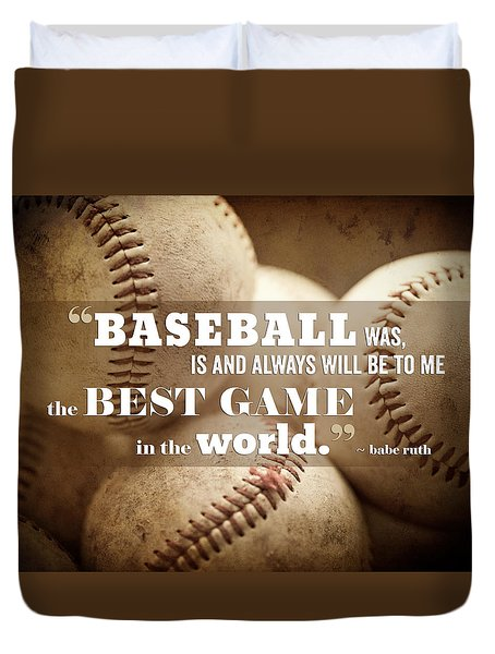 Baseball Print With Babe Ruth Quotation Duvet Cover by Lisa Russo