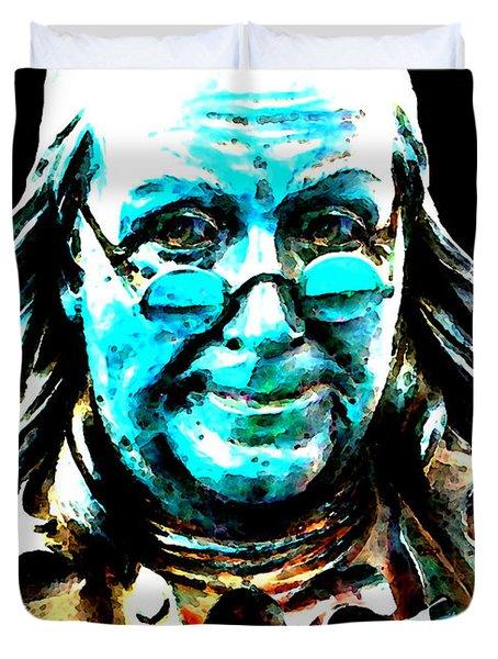 Benjamin Franklin - Historic Figure Pop Art By Sharon Cummings Duvet Cover by Sharon Cummings