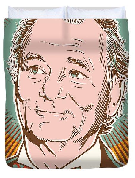 Bill Murray Pop Art Duvet Cover by Jim Zahniser