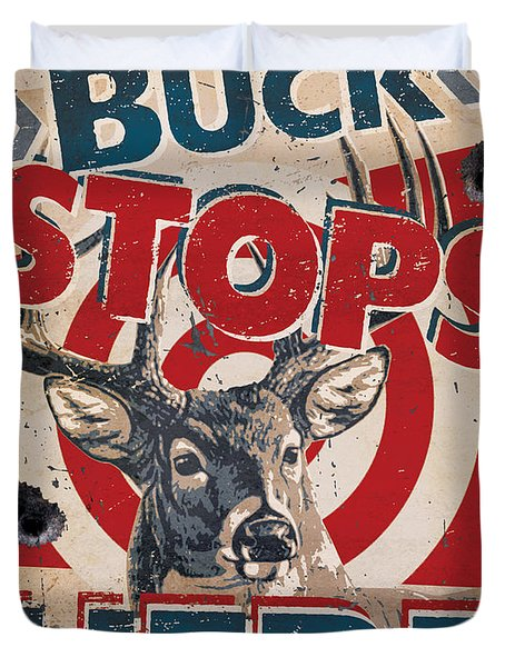 Buck Stops Here Sign Duvet Cover by JQ Licensing