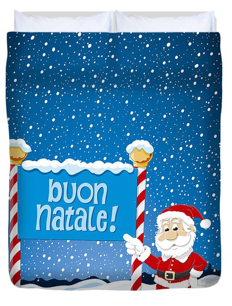 Buon Natale Sign Santa Claus Winter Landscape Duvet Cover by Frank Ramspott