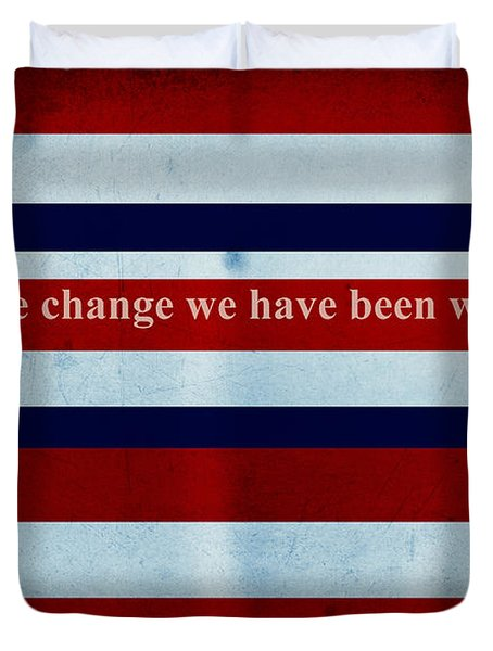 Carpe Diem Series - Barack Obama Duvet Cover by Andrea Anderegg
