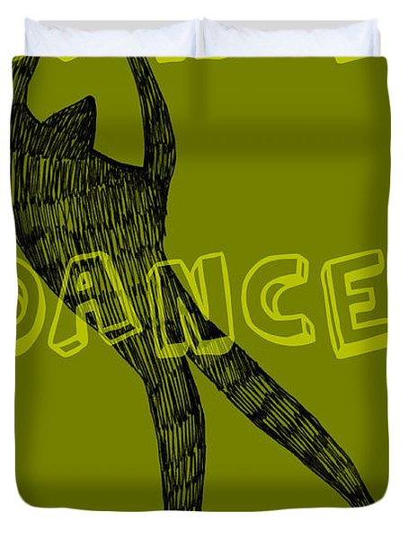 Dance Dance Dance Duvet Cover by Michelle Calkins