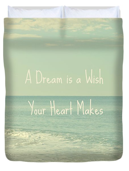 Dreams And Wishes Duvet Cover by Kim Hojnacki
