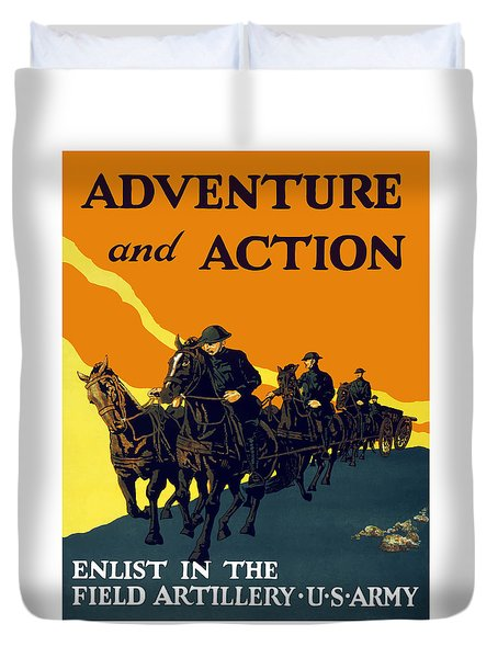 Enlist In The Field Artillery Duvet Cover by War Is Hell Store
