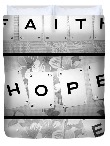 Faith Hope Love Duvet Cover by Nomad Art And  Design