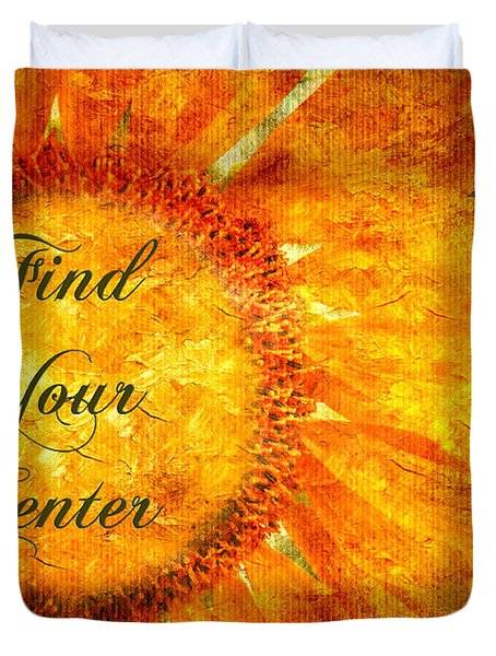 Find Your Center  Duvet Cover by Andee Design