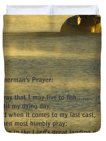 Fisherman's Prayer Duvet Cover by Robert Frederick