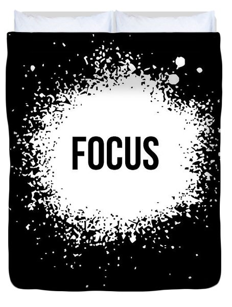 Focus Poster Black Duvet Cover by Naxart Studio
