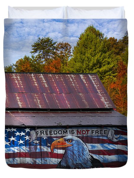 Freedom Is Not Free Duvet Cover by Debra and Dave Vanderlaan