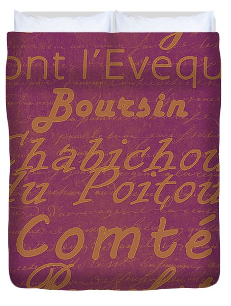 French Cheeses - 3 Duvet Cover by Paulette B Wright