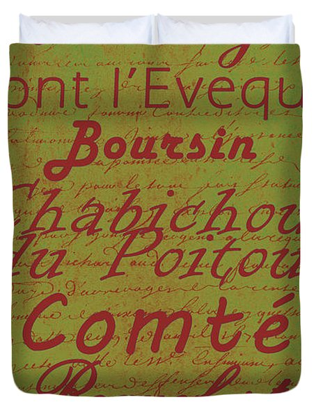 French Cheeses - 4 Duvet Cover by Paulette B Wright