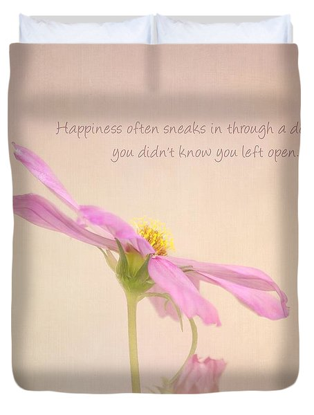 Happiness Duvet Cover by Kim Hojnacki