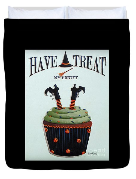 Have A Treat My Pretty Duvet Cover by Catherine Holman