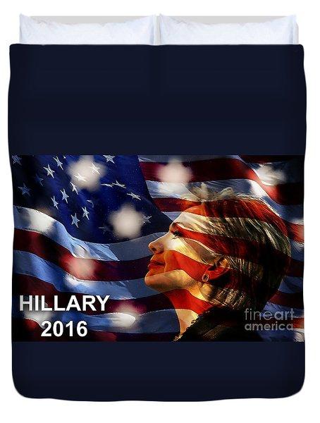 Hillary 2016 Duvet Cover by Marvin Blaine