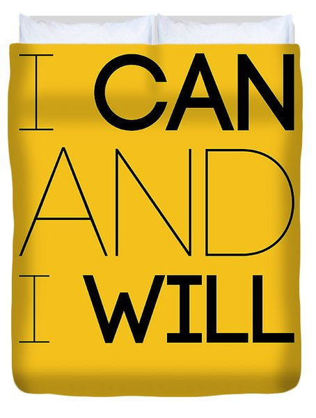 I Can And I Will Poster 2 Duvet Cover by Naxart Studio