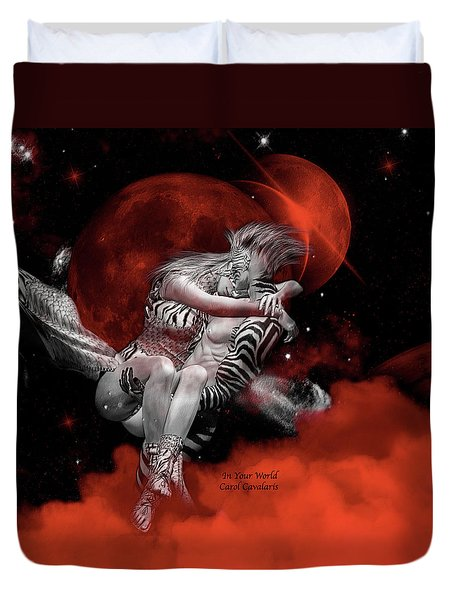 In Your World Duvet Cover by Carol Cavalaris