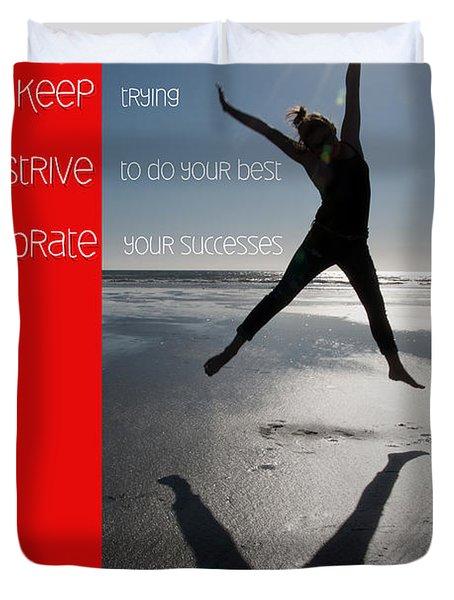 Inspiration Duvet Cover by Lisa Knechtel