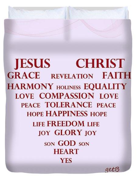 Jesus Christ Message Duvet Cover by Georgeta  Blanaru