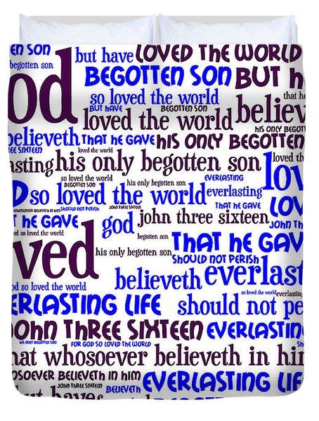 John 3-16 For God So Loved The World 20130622whi Vertical Duvet Cover by Wingsdomain Art and Photography