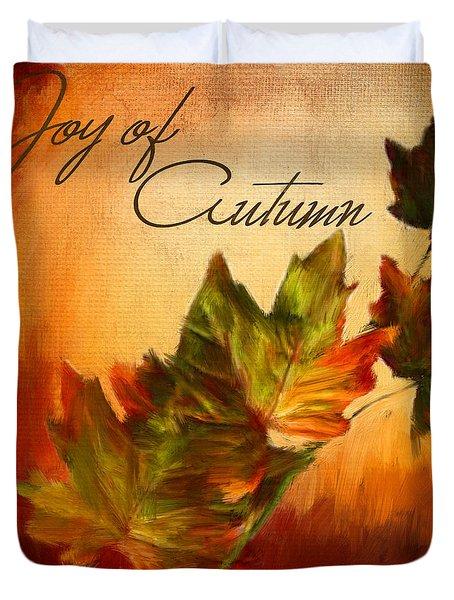 Joy Of Autumn Duvet Cover by Lourry Legarde