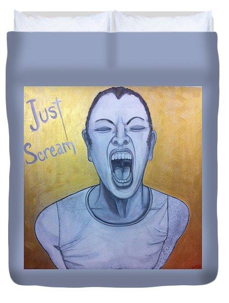 Just Scream Duvet Cover by Darlene Graeser
